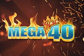 Mega Hot 40 Free Spins