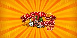 Jackpot 60000 VIP