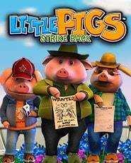 Little Pigs Strike Back