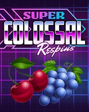 Super Colossal Respins