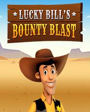 Lucky Bill's Bounty Blast